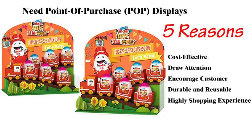Point-Of-Purchase (POP) Displays