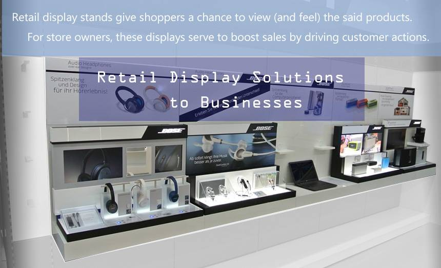 Retail Display Solutions to Businesses